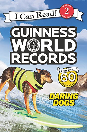 Guinness World Records: Daring Dogs (I Can Read Level 2)