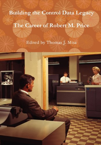 Building the Control Data Legacy: The Career of Robert M. (Building Control)