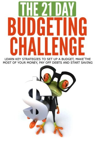the-21-day-budgeting-challenge-learn-key-strategies-to-set-up-a-budget-make-the-most-of-your-money-p