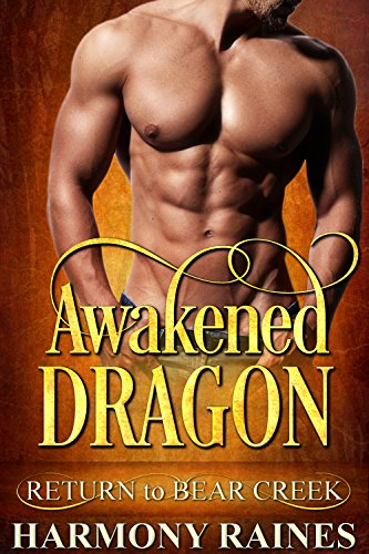 Awakened Dragon: Bear Creek Book 18 cover