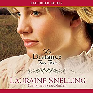 No Distance Too Far Audiobook