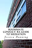 Roommate Conflict: RA Guide to Mediation