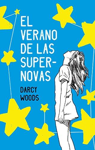 Amazon.com: El verano de las supernovas (Latidos) (Spanish ...