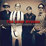 Buy THE LONG RYDERS – Psychedelic Country Soul New or Used via Amazon