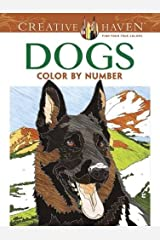 Creative Haven Dogs Color by Number Coloring Book (Creative Haven Coloring Books) Paperback