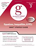 Equations, Inequalities, and VICs, Manhattan GMAT Staff, 0982423810