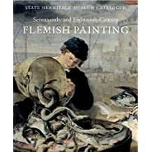 17th-18th Century Flemish Painting: State Hermitage Museum Catalogue