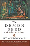The Demon Seed and Other Writings, M. T. Vasudevan Nair and V. Abdulla, 0140276599