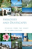 Paradises and Dustscapes, Holly Jean Buck, 0988588005