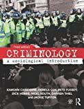 img - for Criminology: A Sociological Introduction by Eamonn Carrabine (2014-03-07) book / textbook / text book