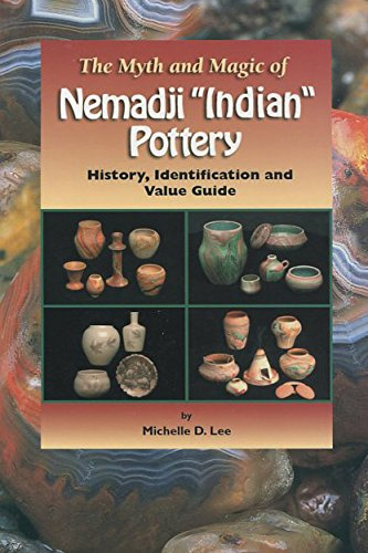 """The Myth and Magic of Nemadji """"Indian"""" Pottery: History, Identification, and Value Guide"""