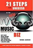 21 Steps for Success in the New Music Biz, Bobbi Janson, 1889131822