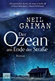 Der Ozean am Ende der Straße: Roman