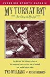 My Turn at Bat: The Story of My Life (Fireside Sports Classics)