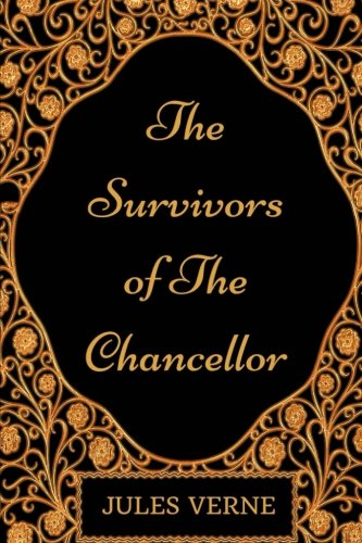 The Survivors of the Chancellor: By Jules Verne - Illustrated pdf epub