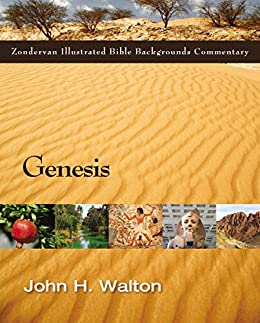 Genesis (Zondervan Illustrated Bible Backgrounds Commentary) by [Walton, John H.]