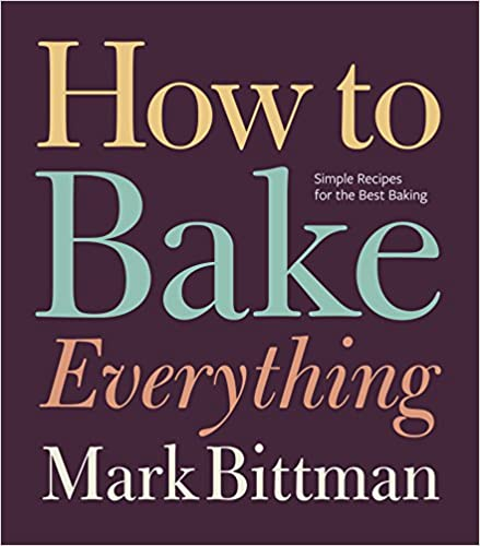 Download PDF How to Bake Everything - Simple Recipes for the Best Baking