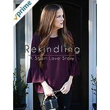 Rekindling - a short love story