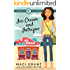 Ice Cream and Intrigue: A Nanny Blu Cozy Mystery (Summer in Diamond Bay Book 3)