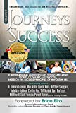 img - for Journeys To Success: 31 International Authors Share Their Captivating Stories of Failure and Success. Based on the Success Principles of Napoleon Hill book / textbook / text book