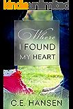Where I Found My Heart