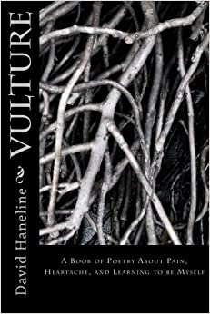 Descargar Torrents En Castellano Vulture: A Book Of Poems About Pain, Heartache, And Learning To Be Myself Formato Kindle Epub