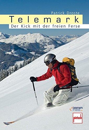 Telemark: Der Kick mit der freien Ferse