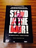 img - for Stand in the Door: The Wartime History of the Elite 509th Parachute Infantry Batallion by Charles H. Doyle (1988-06-03) book / textbook / text book