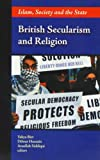 img - for British Secularism and Religion: Islam, Society and the State by Yahya Birt (2011-01-04) book / textbook / text book