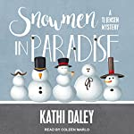 Snowmen in Paradise: TJ Jensen Mystery Series, Book 2 | Kathi Daley