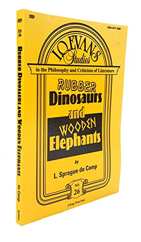 book cover of Rubber Dinosaurs And Wooden Elephants