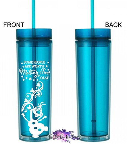 Cup Skinny Tumbler Hydrate Olaf Inspired Gift BPA Free Some People Are Worth Melting For Fitness 16oz Acrylic Tumbler
