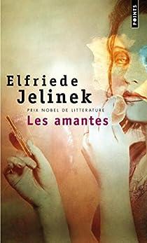 Les Amantes par Jelinek