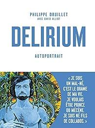 Delirium : Autoportrait par Philippe Druillet