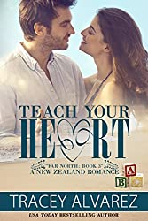 Teach Your Heart (Far North Series Book 3)