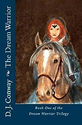 The Dream Warrior (The Dream Warrior Trilogy Book 1) (English Edition)