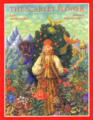 The Scarlet Flower: A Russian Folk Tale (English and Russian - Scarlet The Flower