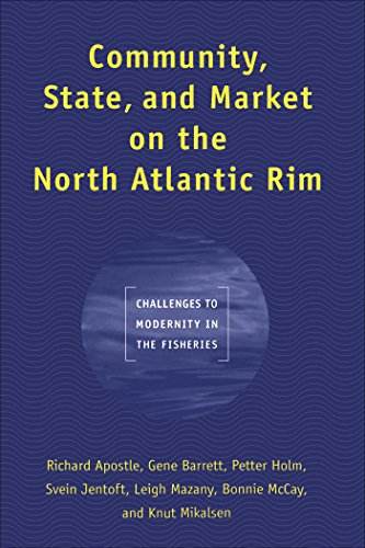 community-state-and-market-on-the-north-atlantic-rim-challenges-to-modernity-in-the-fisheries-studie