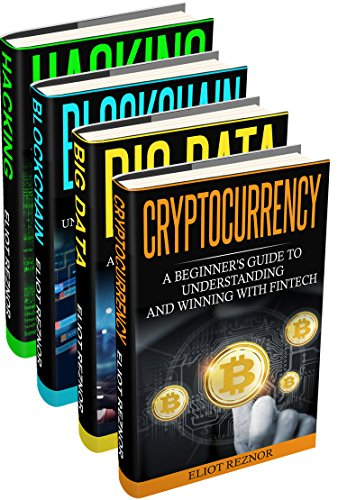 Fintech: Hacking, Blockchain, Big Data, Cryptocurrency (Financial Technology, Smart Contracts, Digital Banking, Internet Technology) (English Edition)