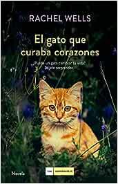 El gato que curaba corazones (LOS IMPERDIBLES): Amazon.es