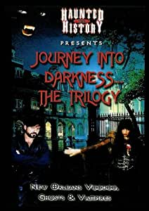 Journey Into Darkness...The Trilogy