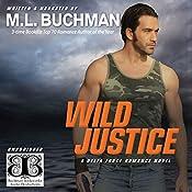 Wild Justice: Delta Force, Book 3 | M. L. Buchman