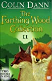 """The Farthing Wood Collection: """" Fox's Feud """" , """" The Fox Cub Bold """" v. 2 (Animals of Farthing Wood)"""