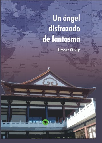 Un ángel disfrazado de fantasma (Spanish Edition)