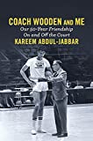 img - for Coach Wooden and Me: Our 50-Year Friendship On and Off the Court book / textbook / text book
