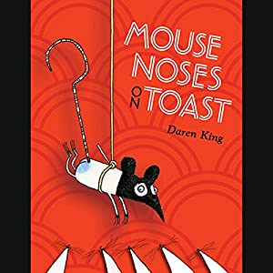 Mouse Noses on Toast Audiobook
