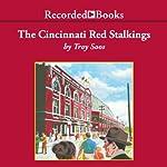 The Cincinnati Red Stalkings: A Mickey Rawlings Baseball Mystery | Troy Soos