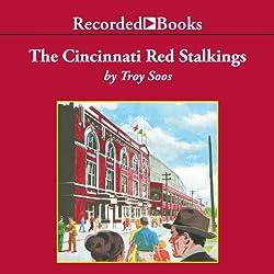 The Cincinnati Red Stalkings