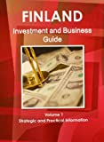 Finland Investment and Business Guide, IBP USA, 1438767579