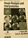Fifth IEEE Southwest Symposium on Image Analysis and Interpretation, 7-9 April 2002, Santa Fe, New Mexico 9780769515373